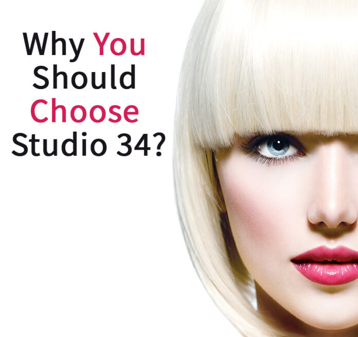 why you should choose studio 34 hair salon